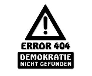 Error-404-Demokratie-nicht-gefunden-Aufkleber-Politik-Regierung-Styling-24-8419