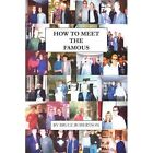How to Meet the Famous by Bruce Robertson (Paperback / softback, 2003)