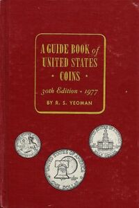 1977 Red Book A Guide Book of United States Coins Price Guide 30th Edition!