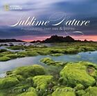 Sublime Nature: Photographs That Awe and Inspire by Cristina Mittermeier (Hardback, 2010)