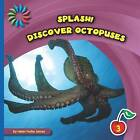 Discover Octopuses by Helen Foster James (Paperback / softback, 2015)