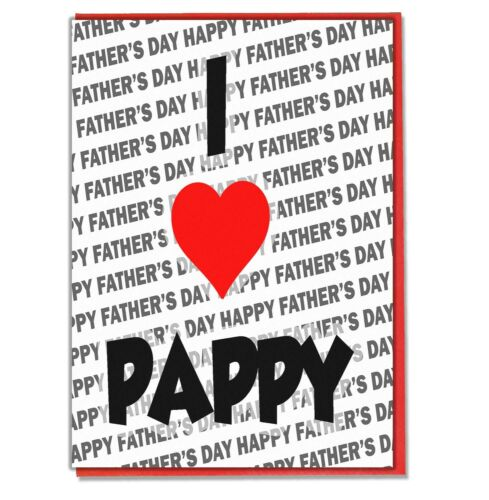 Happy Father/'s Day I Love Pappy Fathers Day Greeting Card