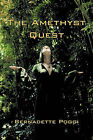 The Amethyst Quest by Bernadette Poggi (Paperback / softback, 2011)