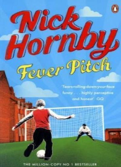 Fever Pitch By Nick Hornby. 9780241950197