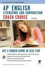 AP English Literature and Composition Crash Course by Dawn Hogue (Paperback / softback, 2010)