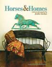 Horses and Homes by Jenifer Jordan (Hardback, 2009)