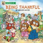 Being Thankful by Mercer Mayer (2014, Paperback)