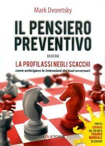 Il-Pensiero-Preventivo-ovvero-La-Profilassi-negli-Scacchi