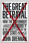 The Great Betrayal by John Drennan (Paperback, 2015)