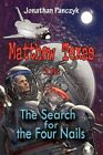 Matthew Texas in The Search for The Four Nails by Jonathan Panczyk 9781606722558
