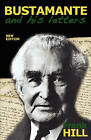 Bustamante and His Letters by Frank Hill (Paperback / softback, 2010)