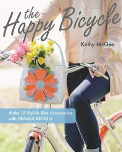 The-Happy-Bicycle-Make-15-Stylish-Bike-Accessories-Kathy-McGee-Hemma-Design-Book