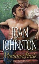 Bitter Creek: Montana Bride : A Bitter Creek Novel 11 by Joan Johnston (2014, Paperback)
