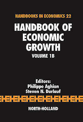 Handbook of Economic Growth, Volume 1B by