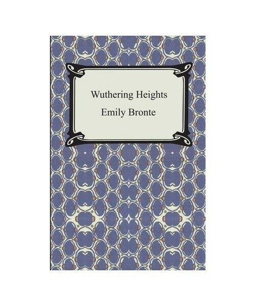 """Emily Bronte """"Wuthering Heights"""""""
