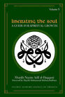 Liberating the Soul: A Guide for Spiritual Growth, Volume Five by Shaykh Nazim (Paperback, 2006)