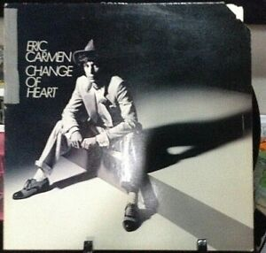 ERIC CARMEN Change of Heart Album Released 1978 Vinyl/Record Collection US press
