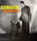 Curious Moments by Christoph & Friends (Paperback, 1999)