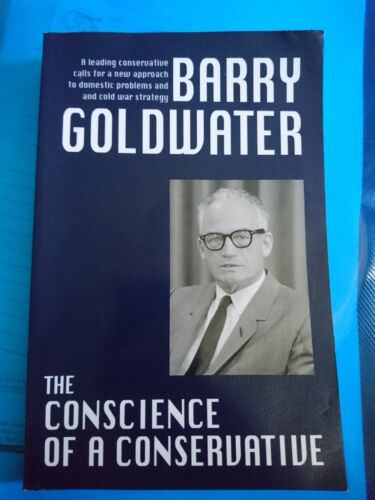1 of 1 - The Conscience of a Conservative by MR Barry Goldwater (Paperback / softback,...