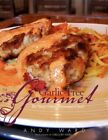 Garlic- Gourmet 9781436310840 by Andy Ward Paperback