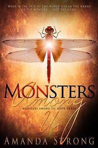 Monsters-Among-Us-The-Monsters-Among-us-by-Strong-Amanda