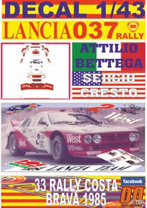 DECAL-1-43-LANCIA-037-RALLY-034-WEST-034-A-BETTEGA-R-COSTA-BRAVA-1985-DnF-01