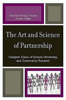 Art and Science of Partnership : Catalytic Cases of School, University, and Comm