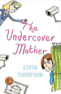 1 of 1 - The Undercover Mother by Eirin Thompson - NEW - (Paperback, 2008)