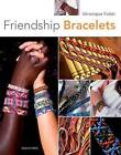 How to Make Friendship Bracelets by Veronique Follet (Paperback, 2010)