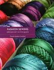 Fashion Sewing: Advanced Techniques von Connie Amaden-Crawford (2015, Taschenbuch)