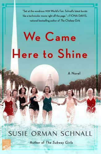 We Came Here To Shine A Novel By Susie Orman Schnall 2020, Trade Paperback  - $15.04