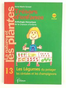 Details Sur Tresors D Enfance 13 Les Legumes Cd Livre Musique Chansons Enfant Fuzeau