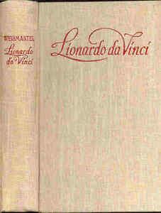 Leo-Weismantel-Lionardo-da-Vinci-Die-Geschichte-eines-Malers-der-Gott-und