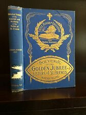 SOUVENIR OF THE GOLDEN JUBILEE OF ST. MARY'S ACADEMIC INSTITUTE - 1891, Catholic