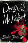 Death and Mr Pickwick by Stephen Jarvis (Paperback, 2016)