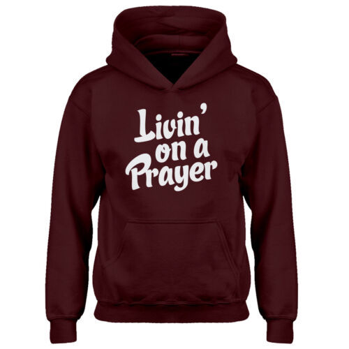Youth Living on a Prayer Kids Hoodie #4306