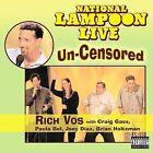 National Lampoon Live: Un-Censored [PA] [Digipak] by Joey Diaz/Craig Gass/Brian Holtzman/Paula Bel/National Lampoon/Rich Vos (CD, May-2009, Uproar Entertainment)