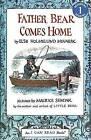 Father Bear Comes Home by Else Holmelund Minarik (Paperback / softback)