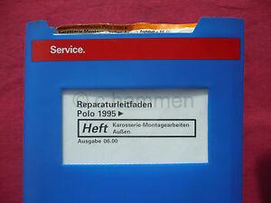 Auto & Verkehr Service & Reparaturanleitungen Vw Polo 3 6n Ab 1995 Karosserie Montagearbeiten Außen Whb Leitfaden
