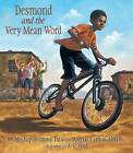 Desmond and the Very Mean Word by Douglas Abrams, Archbishop Desmond Tutu (Hardback, 2013)