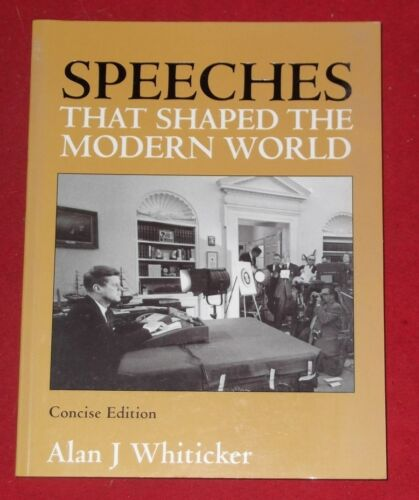 1 of 1 - SPEECHES THAT SHAPED THE MODERN WORLD ~ Alan J Whiticker