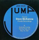 Private Recordings: At Keyboard Lounge Fairview Park Oh May 19, 1981 by Dave McKenna (CD, May-2012, Jump Records)