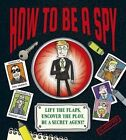 How to be a Spy by Dan Waddell (Hardback, 2014)