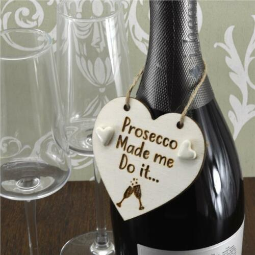 /'Prosecco made me do it../' Handmade Wine Bottle Charm Tag Gift Sign Keepsake