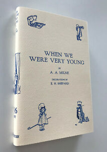 When We Were Very Young, A.A.Milne, 1999 Facsimile of 1926 First UK Edition