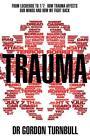 Trauma von Gordon Turnbull (2012, Taschenbuch)