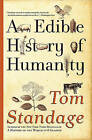 An Edible History of Humanity by Tom Standage (Paperback / softback, 2010)