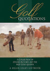 Golf Quotations by Exley Publications Ltd (Hardback, 1991)