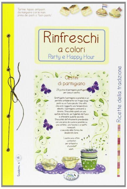 Rinfreschi a colori Party e happy hourricettario ricette cucina antipasti nuovo