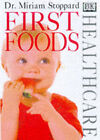 First Foods by Miriam Stoppard (Paperback, 1998)